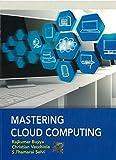Mastering Cloud Computing