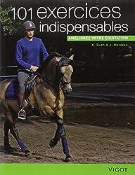 101 exercices indispensables : Améliorez votre équitation