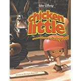 Chicken Little: From Henhouse to Hollywood (Disney's Chicken Little) by Peterson, Monique (2005) Paperback