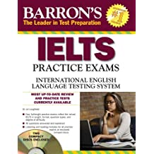 IELTS Practice Exams: International English Language Testing System (Barron's Ielts Practice Exams)