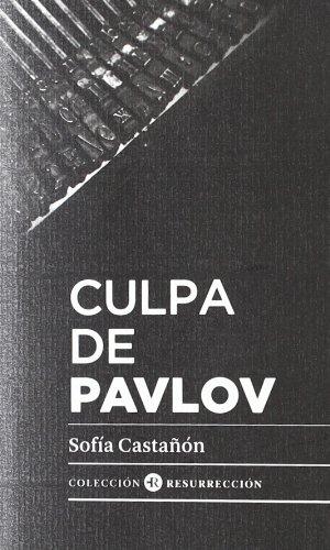 Culpa de pavlov por Sofia Castañon