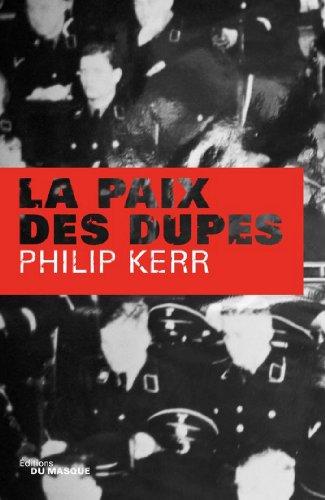 La Paix des dupes (Grands Formats) (French Edition)