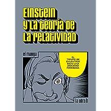 Einstein y la teoría de la relatividad: el manga (La otra h) (Spanish Edition)