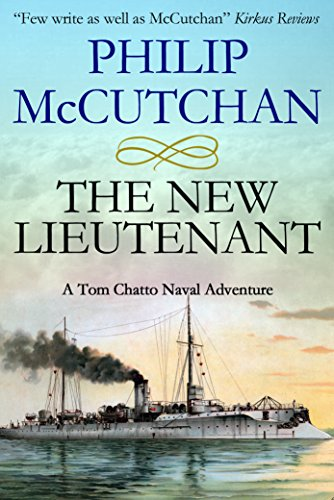 The New Lieutenant (Tom Chatto Naval Adventures Book 3) (English Edition)