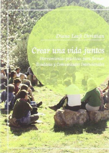 Crear una vida juntos por Diana Leafe Christian