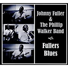 Fullers Blues by Johnny Fuller (2016-02-01)