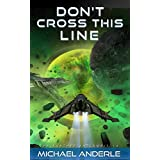 Don't Cross This Line (The Kurtherian Gambit Book 14) (English Edition)