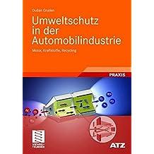 Umweltschutz in der Automobilindustrie (ATZ/MTZ-Fachbuch)