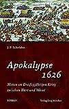Apokalypse 1626: Mitten im Dreißigjährigen Krieg zwischen Harz und Weser