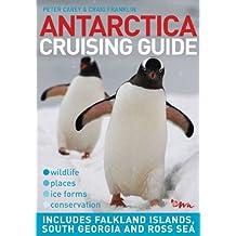 Antarctica Cruising Guide