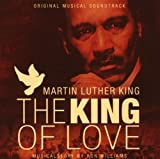 Martin Luther King: King of Love by Martin Luther King-the King of Love