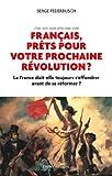 Telecharger Livres Francais prets pour votre prochaine revolution (PDF,EPUB,MOBI) gratuits en Francaise