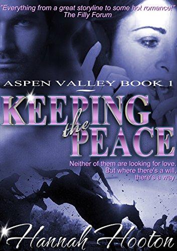 Keeping the Peace (Aspen Valley Book 1) (English Edition) por Hannah Hooton
