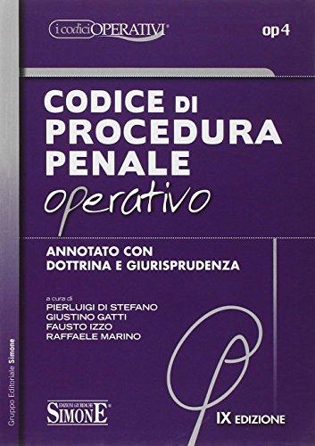 Codice di procedura penale operativo annotato con dottrina e giurisprudenza