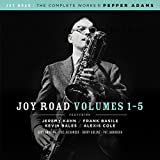Joy Road (The Complete Works of Pepper Adams, Volumes 1-5)