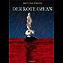 Der Rote Ozean : Roman
