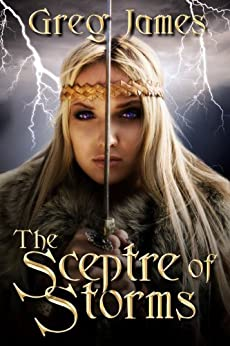 The Sceptre of Storms: A Young Adult Dark Fantasy (The Age of the Flame Book 2) (English Edition) de [James, Greg]