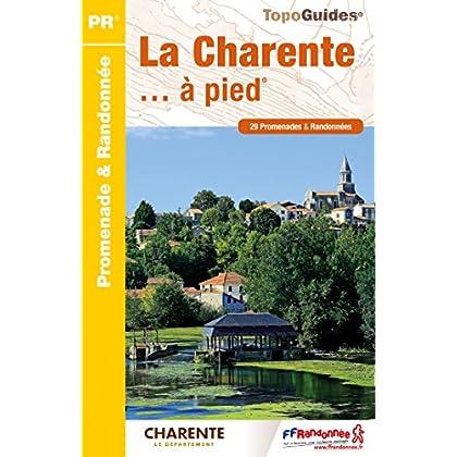 La Charente à pied : 29 promenades & randonnées