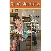 Guide anglais-français de la traduction (French Edition)