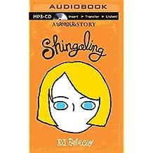 Shingaling: A Wonder Story by R. J. Palacio (2015-05-12)