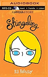 Shingaling: A Wonder Story by R. J. Palacio (2015-05-12)