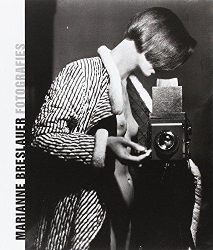 Marianne Breslauer: Fotografies 1927 - 1938 por Mercedes Valdivieso Rodrigo
