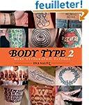 Body Type: More Typographic Tattoos