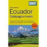 DuMont Reise-Handbuch Reiseführer Ecuador, Galápagos-Inseln: mit Extra-Reisekarte