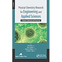 Physical Chemistry Research for Engineering and Applied Sciences, Volume Two: Polymeric Materials and Processing (English Edition)