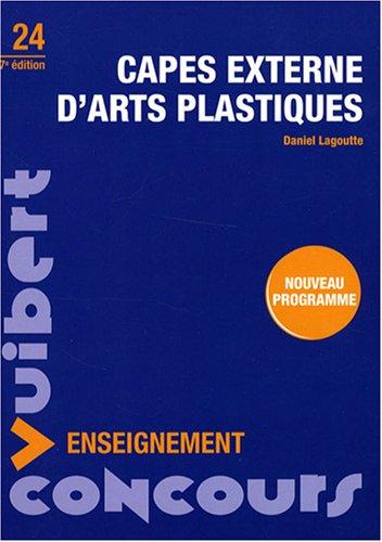 Capes externe d'arts plastiques : N°24 par Daniel Lagoutte