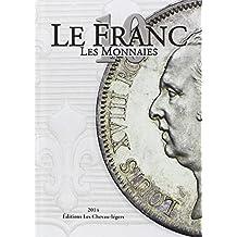 Le Franc 10 : Les monnaies
