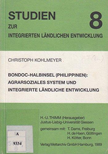 Bondoc-Halbinsel (Philippinen): Agrarsoziales System und Integrierte Ländliche Entwicklung