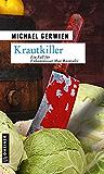 Krautkiller: Kriminalroman (Max Raintaler 8)