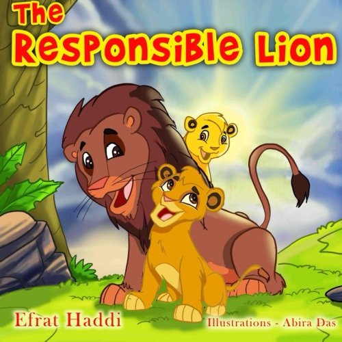 The Responsible Lion: Volume 10 (Social skills for kids collection)