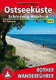 Ostseeküste: Schleswig-Holstein. 50 Touren. Mit GPS-Tracks (Rother Wanderführer) - Bernhard Pollmann