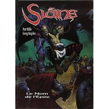 Slaine, tome 7 : Le Nom de l'épée