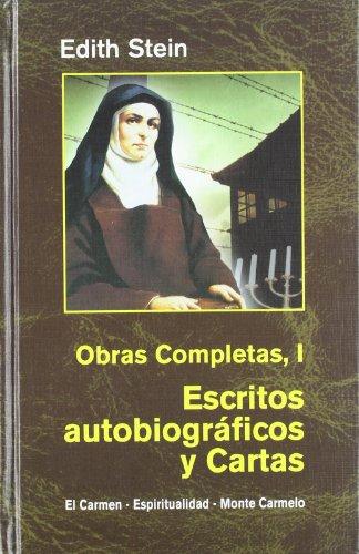 Descargar Libro Edith Stein. Obras completas: Ediht Stein. Obras Completas I: Escritos autobiográficos y cartas (Maestros Espirituales Cristianos) de Edith Stein
