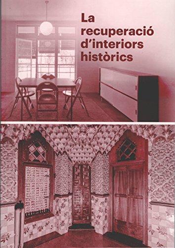La recuperació d'interiors històrics