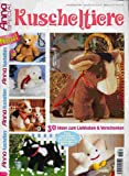 Kuscheltiere - 30 Ideen zum Liebhaben & Verschenken (Illustrierte Ausgabe inkl. Musterbogen) [Broschiert] (Anna Special)