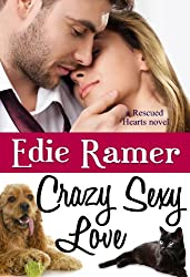 Crazy Sexy Love (Rescued Hearts Book 3) (English Edition)