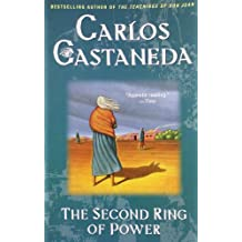 The Second Ring of Power by Carlos Castaneda (1991-04-01)