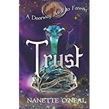 A Doorway Back to Forever: Trust: Volume 2