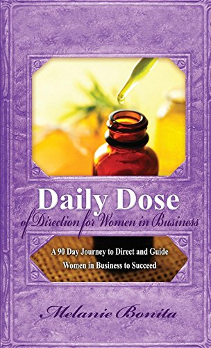 daily-dose-of-direction-for-women-in-business-a-90-day-journey-to-direct-and-guide-women-in-business