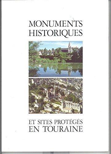 Monuments Historiques et Sites Proteges en Touraine