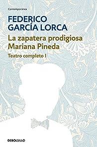 La zapatera prodigiosa | Mariana Pineda par Federico García Lorca