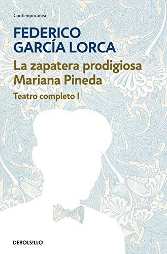 La zapatera prodigiosa | Mariana Pineda (Teatro completo 1) (CONTEMPORANEA) por Federico Garcia Lorca