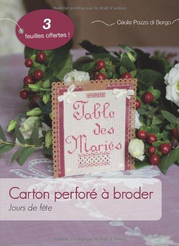 Carton perforé à broder : Jours de fête par Cécile Pozzo di Borgo