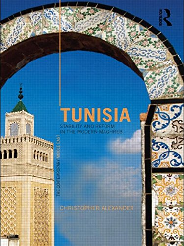 Tunisia: Stability and Reform in the Modern Maghreb (The Contemporary Middle East)