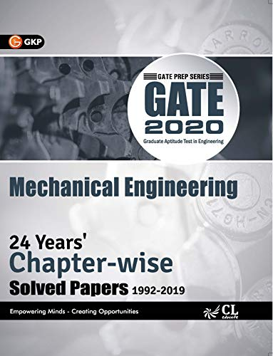 GATE 2020 : Mechanical Engineering - 24 Years' Chapter-Wise Solved papers (1992-2019)