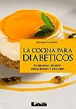 La cocina para diabéticos, entradas, platos principales y postres
